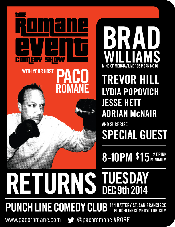 Flyer for the RETURN of The Romane Event Comedy Show! Tues Dec 9th