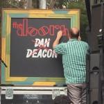 Dan Deacon taping The Doors