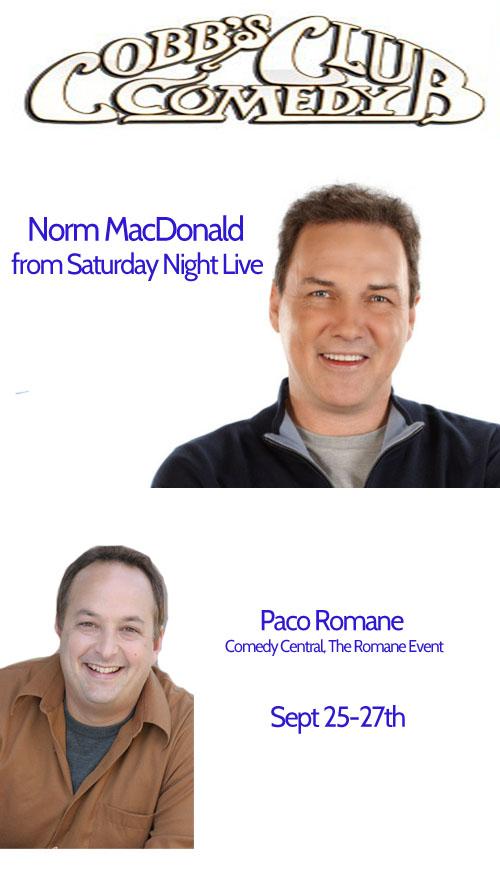 Norm MacDonald Paco Romane Cobb's Comedy Club
