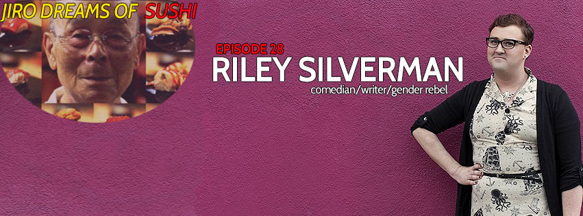 EP 28 Jiro Dreams Of Sushi with comedian Riley Silverman